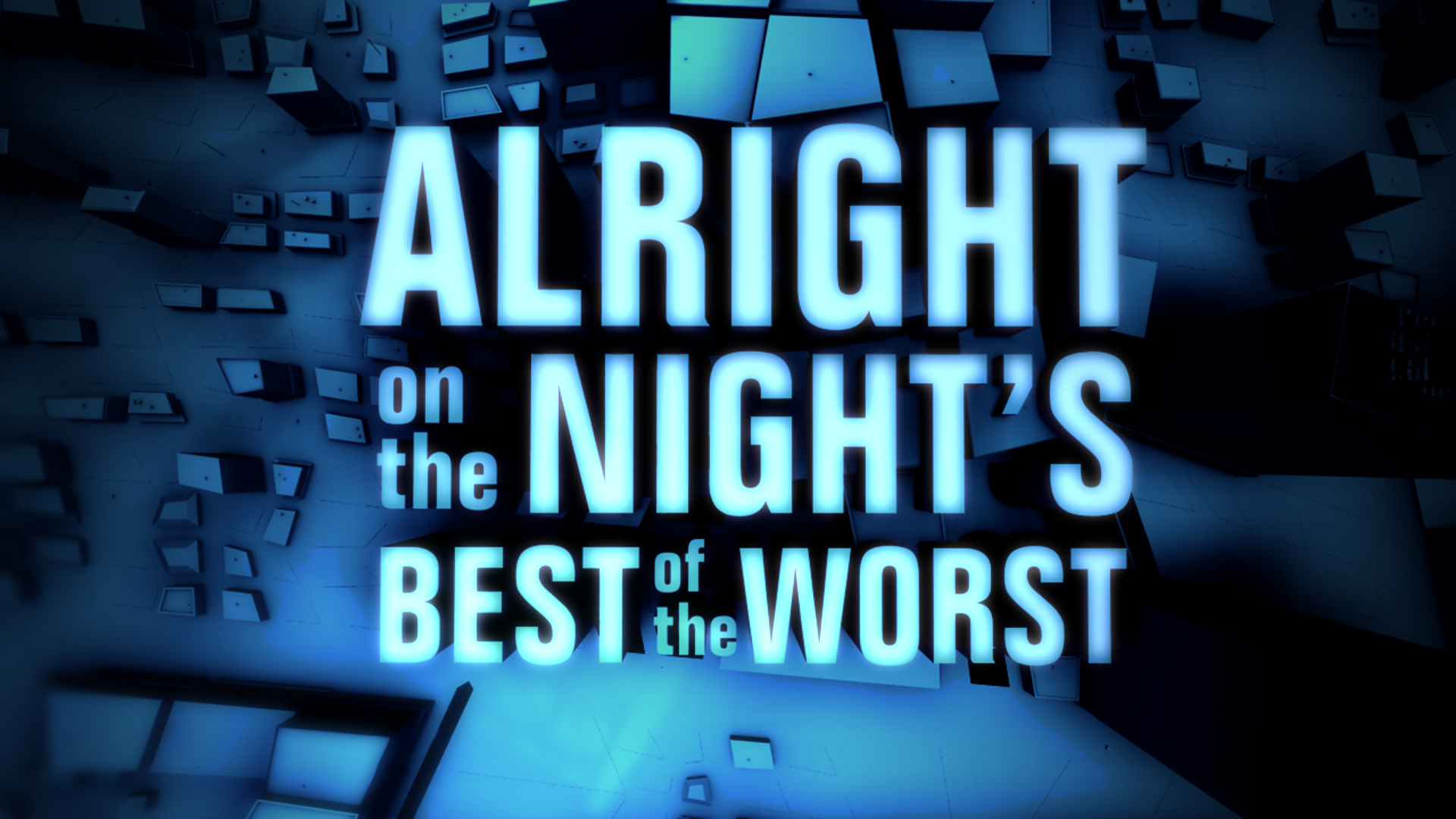 It'll Be Alright - Best and Worst